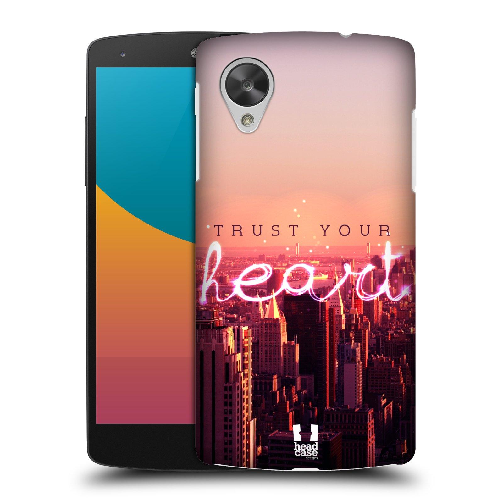 Plastové pouzdro na mobil LG Nexus 5 HEAD CASE TRUST YOUR HEART (Kryt či obal na mobilní telefon LG Google Nexus 5 D821)