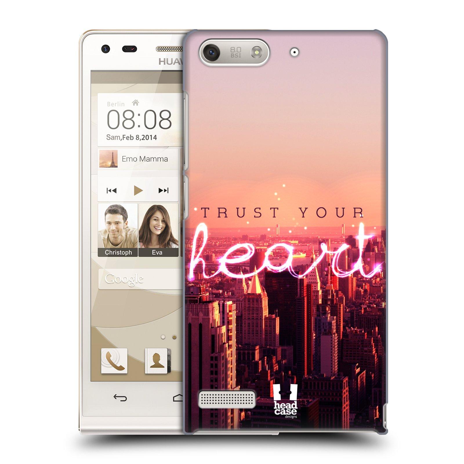 Plastové pouzdro na mobil Huawei Ascend G6 HEAD CASE TRUST YOUR HEART (Kryt či obal na mobilní telefon Huawei Ascend G6 bez LTE)
