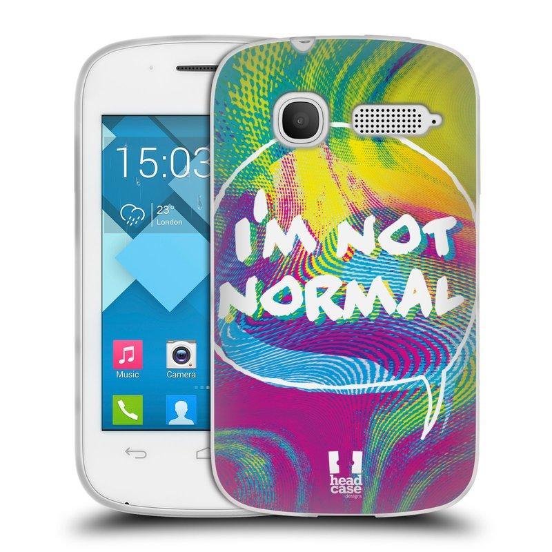 Silikonové pouzdro na mobil Alcatel One Touch Pop C1 HEAD CASE HOLOGRAF I'M NOT NORMAL (Silikonový kryt či obal na mobilní telefon Alcatel OT-4015D POP C1)