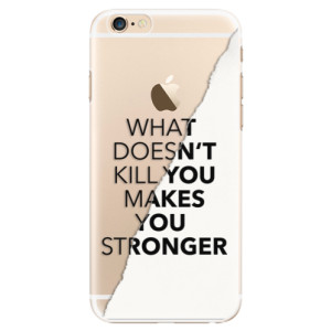 Plastové pouzdro iSaprio Makes You Stronger na mobil Apple iPhone 6/6S