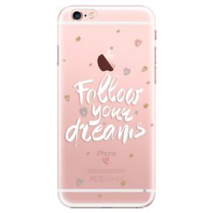Plastové pouzdro iSaprio Follow Your Dreams white na mobil Apple iPhone 6 Plus/6S Plus