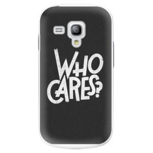 Plastové pouzdro iSaprio Who Cares na mobil Samsung Galaxy S3 Mini