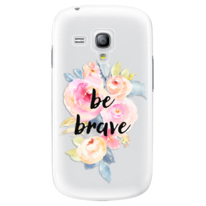 Plastové pouzdro iSaprio Be Brave na mobil Samsung Galaxy S3 Mini