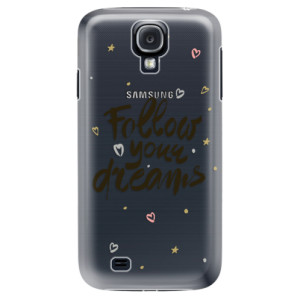 Plastové pouzdro iSaprio Follow Your Dreams black na mobil Samsung Galaxy S4