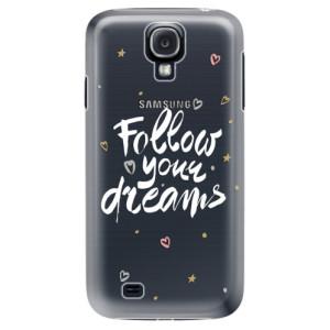 Plastové pouzdro iSaprio Follow Your Dreams white na mobil Samsung Galaxy S4