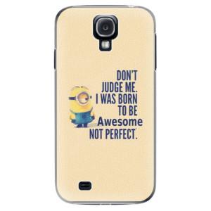 Plastové pouzdro iSaprio Be Awesome na mobil Samsung Galaxy S4