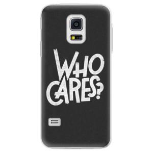 Plastové pouzdro iSaprio Who Cares na mobil Samsung Galaxy S5 Mini