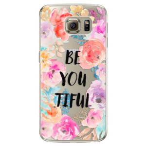 Plastové pouzdro iSaprio BeYouTiful na mobil Samsung Galaxy S6 Edge