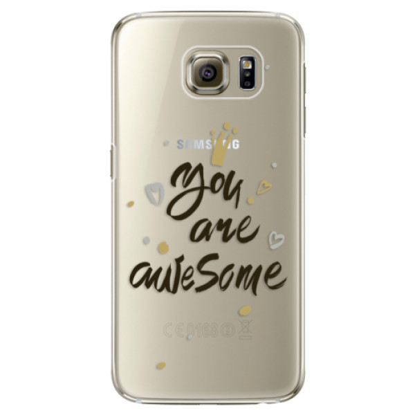 Plastové pouzdro iSaprio You Are Awesome black na mobil Samsung Galaxy S6 Edge (Plastový obal, kryt, pouzdro iSaprio You Are Awesome black na mobilní telefon Samsung Galaxy S6 Edge)