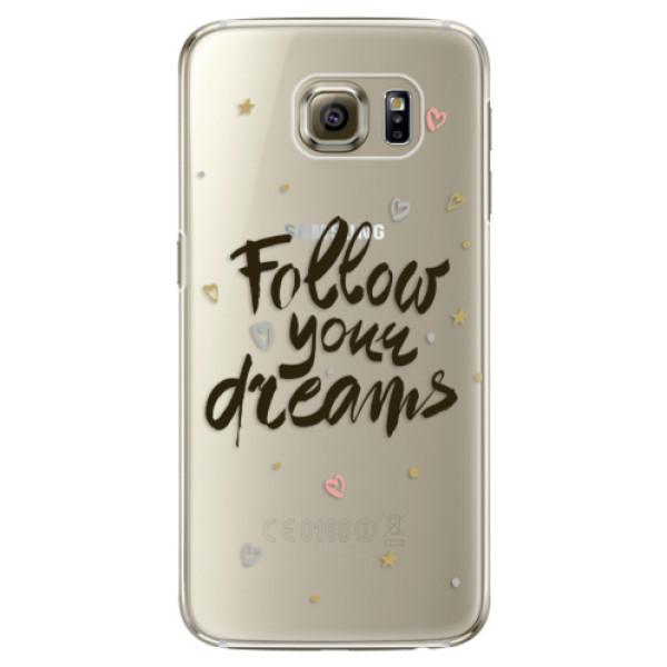 Plastové pouzdro iSaprio Follow Your Dreams black na mobil Samsung Galaxy S6 Edge Plus (Plastový obal, kryt, pouzdro iSaprio Follow Your Dreams black na mobilní telefon Samsung Galaxy S6 Edge Plus)