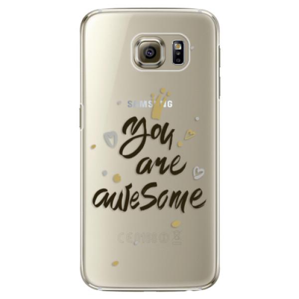 Plastové pouzdro iSaprio You Are Awesome black na mobil Samsung Galaxy S6 Edge Plus (Plastový obal, kryt, pouzdro iSaprio You Are Awesome black na mobilní telefon Samsung Galaxy S6 Edge Plus)