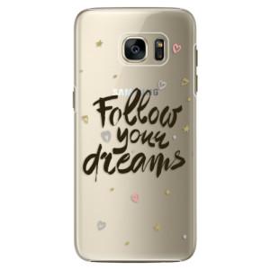 Plastové pouzdro iSaprio Follow Your Dreams black na mobil Samsung Galaxy S7