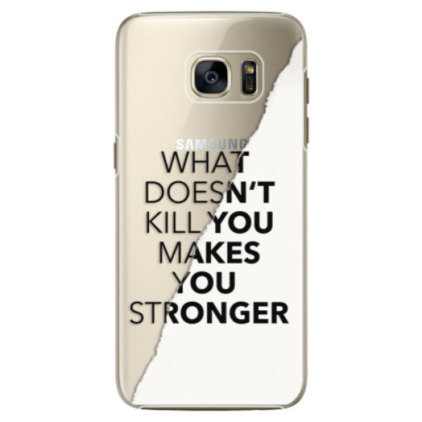 Plastové pouzdro iSaprio Makes You Stronger na mobil Samsung Galaxy S7 Edge (Plastový obal, kryt, pouzdro iSaprio Makes You Stronger na mobilní telefon Samsung Galaxy S7 Edge)