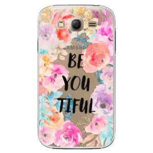 Plastové pouzdro iSaprio BeYouTiful na mobil Samsung Galaxy Grand Neo Plus