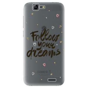Plastové pouzdro iSaprio Follow Your Dreams black na mobil Huawei G7