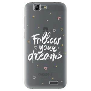 Plastové pouzdro iSaprio Follow Your Dreams white na mobil Huawei G7