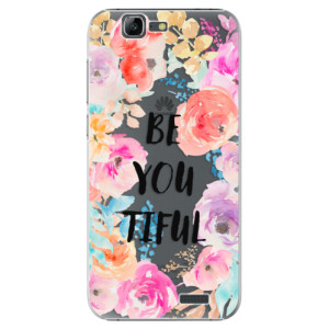 Plastové pouzdro iSaprio BeYouTiful na mobil Huawei G7