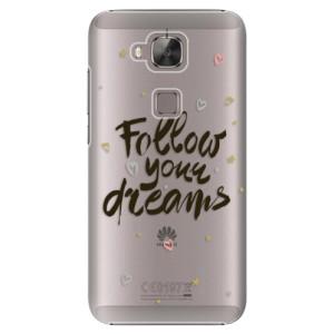 Plastové pouzdro iSaprio Follow Your Dreams black na mobil Huawei G8