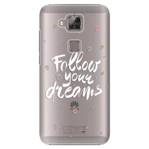 Plastové pouzdro iSaprio Follow Your Dreams white na mobil Huawei G8