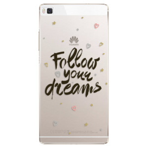 Plastové pouzdro iSaprio Follow Your Dreams black na mobil Huawei P8