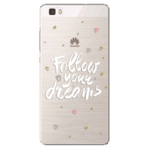 Plastové pouzdro iSaprio Follow Your Dreams white na mobil Huawei P8 Lite