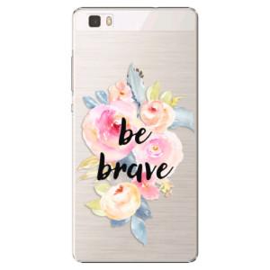 Plastové pouzdro iSaprio Be Brave na mobil Huawei P8 Lite