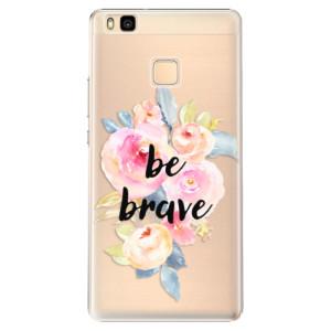 Plastové pouzdro iSaprio Be Brave na mobil Huawei P9 Lite
