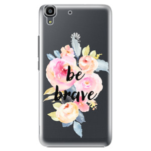 Plastové pouzdro iSaprio Be Brave na mobil Huawei Y6