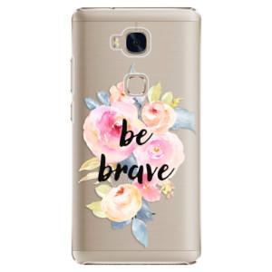 Plastové pouzdro iSaprio Be Brave na mobil Huawei Honor 5X