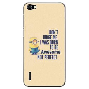 Plastové pouzdro iSaprio Be Awesome na mobil Huawei Honor 6