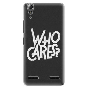 Plastové pouzdro iSaprio Who Cares na mobil Lenovo A6000 / K3