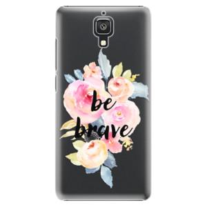 Plastové pouzdro iSaprio Be Brave na mobil Xiaomi Mi4