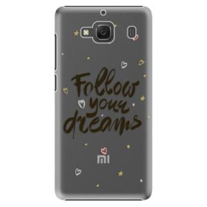 Plastové pouzdro iSaprio Follow Your Dreams black na mobil Xiaomi Redmi 2