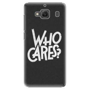 Plastové pouzdro iSaprio Who Cares na mobil Xiaomi Redmi 2