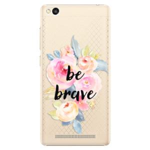 Plastové pouzdro iSaprio Be Brave na mobil Xiaomi Redmi 3