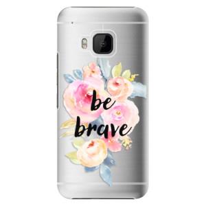 Plastové pouzdro iSaprio Be Brave na mobil HTC One M9