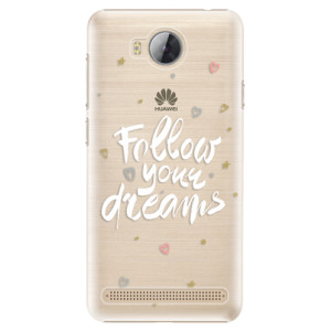 Plastové pouzdro iSaprio Follow Your Dreams bílý na mobil Huawei Y3 II