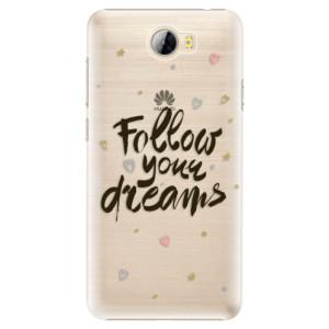 Plastové pouzdro iSaprio Follow Your Dreams černý na mobil Huawei Y5 II / Y6 II Compact