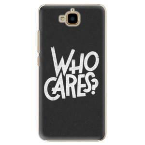 Plastové pouzdro iSaprio Who Cares na mobil Huawei Y6 Pro