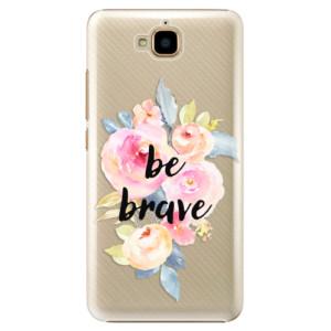 Plastové pouzdro iSaprio Be Brave na mobil Huawei Y6 Pro