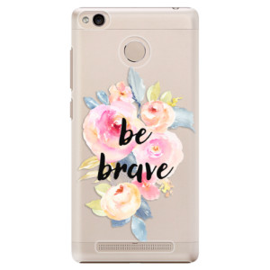 Plastové pouzdro iSaprio Be Brave na mobil Xiaomi Redmi 3S