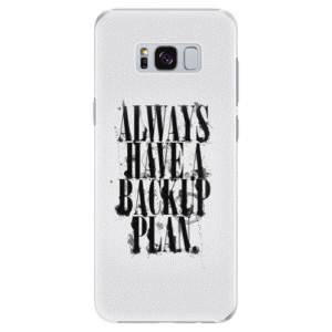 Plastové pouzdro iSaprio Backup Plan na mobil Samsung Galaxy S8 Plus