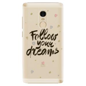 Plastové pouzdro iSaprio Follow Your Dreams černý na mobil Xiaomi Redmi Note 4