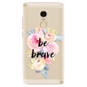 Plastové pouzdro iSaprio Be Brave na mobil Xiaomi Redmi Note 4