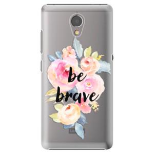 Plastové pouzdro iSaprio Be Brave na mobil Lenovo P2