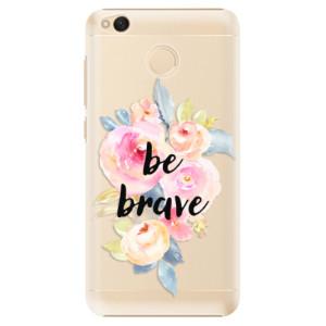 Plastové pouzdro iSaprio Be Brave na mobil Xiaomi Redmi 4X