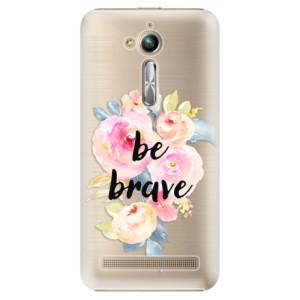 Plastové pouzdro iSaprio Be Brave na mobil Asus ZenFone Go ZB500KL