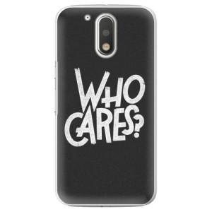 Plastové pouzdro iSaprio Who Cares na mobil Lenovo Moto G4 / G4 Plus