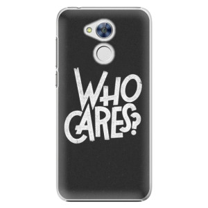 Plastové pouzdro iSaprio Who Cares na mobil Honor 6A