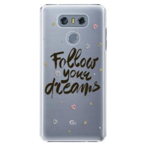 Plastové pouzdro iSaprio Follow Your Dreams černý na mobil LG G6 (H870)